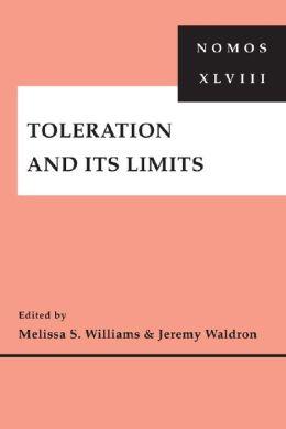 Toleration and Its Limits: NOMOS XLVIII