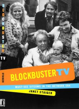Blockbuster TV: Must-See Sitcoms in the Network Era