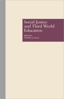 Social Justice And Third World Education