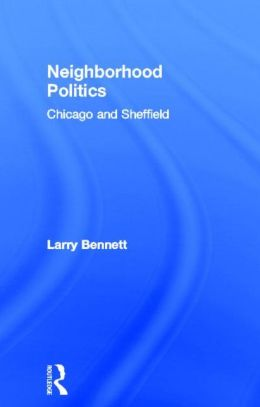 Neighborhood Politics: Chicago and Sheffield