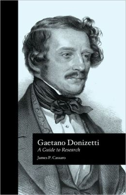 Gaetano Donizetti: A Guide to Research