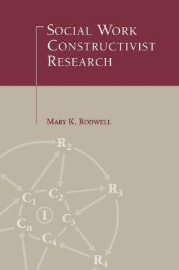 Social Work Constructivist Research