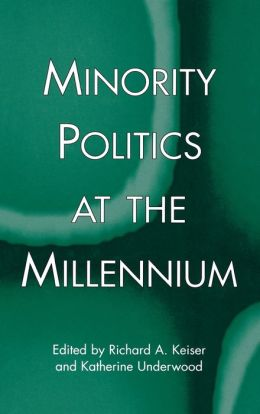 Minority Politics At The Millennium