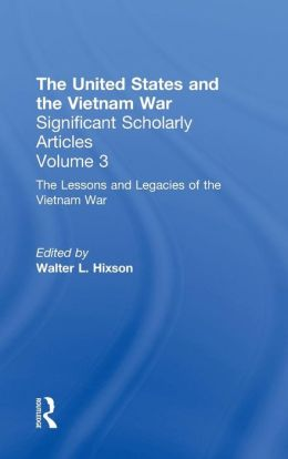 The Vietnam War: Executive - Legislative Relations, Tracing the Impact of the War on U.S. Governmental Structures and Policies
