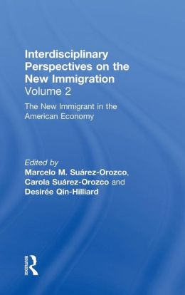 The New Immigration V2: Interdisciplinary Perspectives