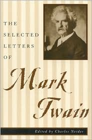 The Selected Letters of Mark Twain