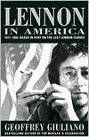 Lennon in America: Based in Part on the Lost Lennon Diaries, 1971-1980