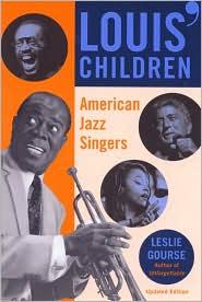 Louis' Children: American Jazz Singers