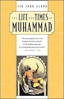 Life and Times of Muhammad