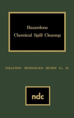 Hazardous Chemical Spill Cleanup