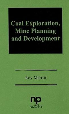 Coal Exploration, Mine Planning and Development
