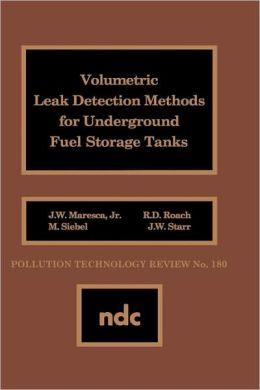 Volumetric Leak Detection Methods for Underground Fuel Storage Tanks