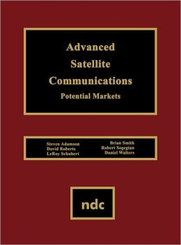 Advanced Satellite Communications: Potential Markets