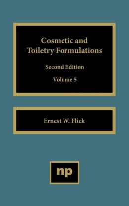 Cosmetic and Toiletry Formulations, Vol. 5