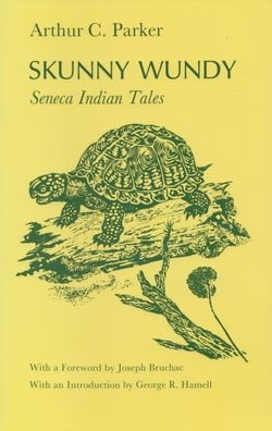 Skunny Wundy: Seneca Indian Tales