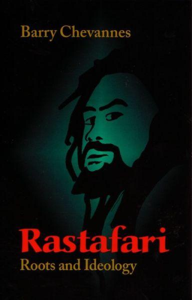 Rastafari: Roots and Ideology