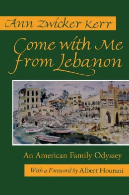 Come with Me from Lebanon: An American Family Odyssey