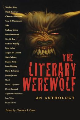 The Literary Werewolf: An Anthology