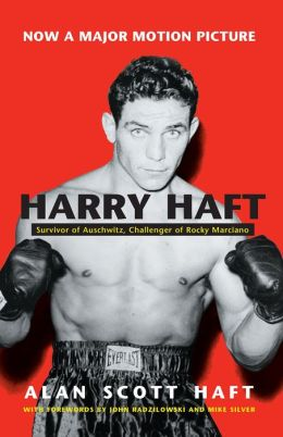 Harry Haft: Survivor of Auschwitz, Challenger of Rocky Marciano