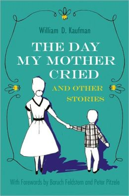The Day My Mother Cried: and Other Stories