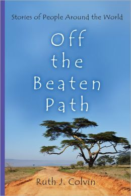 Off the Beaten Path: Stories of People Around the World