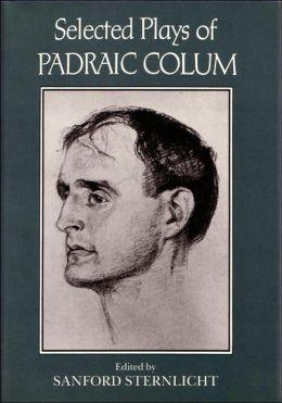 Selected Plays of Padraic Colum