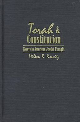 Torah and Constitution: Essays in American Jewish Thought