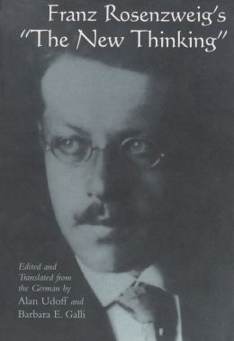 Franz Rosenzweig's The New Thinking