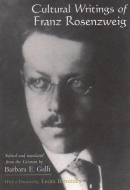 Cultural Writings of Franz Rosenzweig