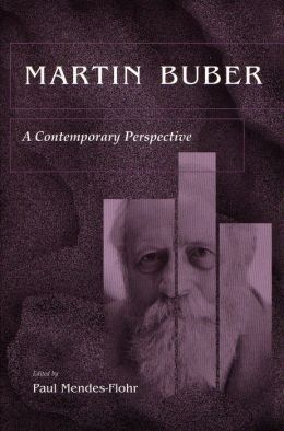 Martin Buber: A Contemporary Perspective