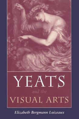 Yeats and the Visual Arts