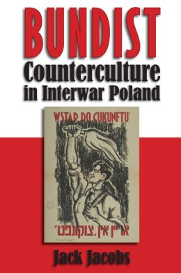 Bundist Counterculture in Interwar Poland