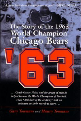 '63 The Story of the 1963 World Championship Chicago Bears