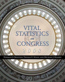 Vital Statistics on Congress 2008