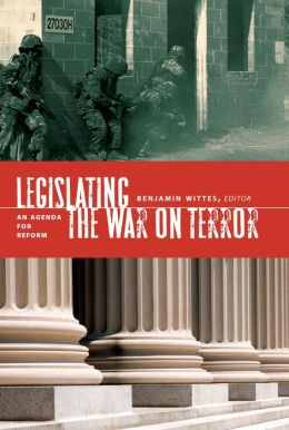 Legislating the War on Terror: An Agenda for Reform