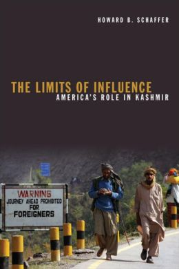 The Limits of Influence: America's Role in Kashmir