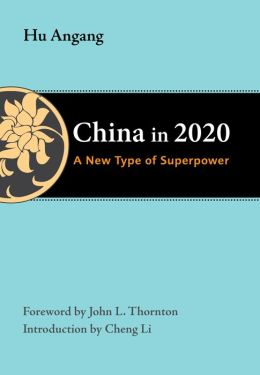 China in 2020: A New Type of Superpower