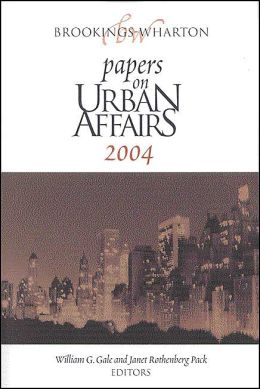 Wharton Papers on Urban Affairs: 2004