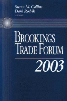 Brookings Trade Forum 2003