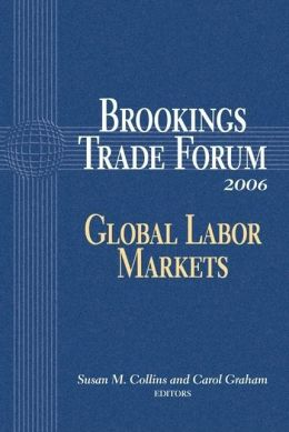 Brookings Trade Forum: Global Labor Markets