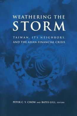 Weathering the Storm: Taiwan, Its Neighbors and the Asian Financial Crisis