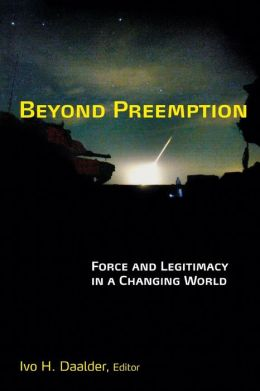 Beyond Preemption: Force and Legitimacy in a Changing World