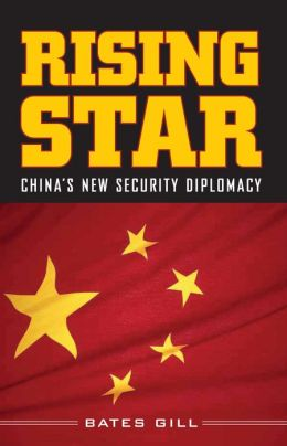 Rising Star: China¿s New Security Diplomacy