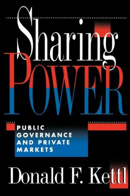 Sharing Power; Public Governance and Private Markets