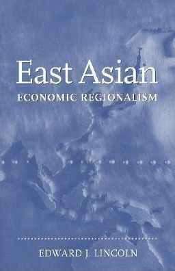 East Asian Economic Regionalism