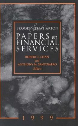 Brookings-Wharton Papers on Financial Services, 1999