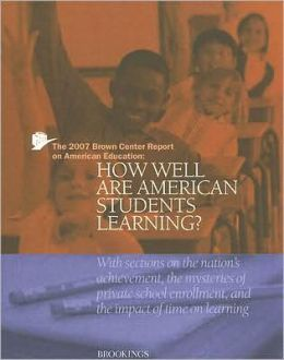 The Brown Center Report on American Education: How Well Are American Students Learning?