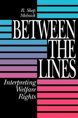 Between the Lines: Interpreting Welfare Rights