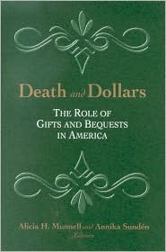 Death and Dollars: The Role of Gifts and Bequests in America