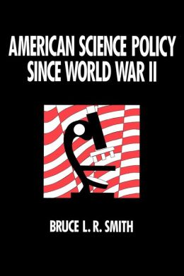 American Science Policy since World War 2